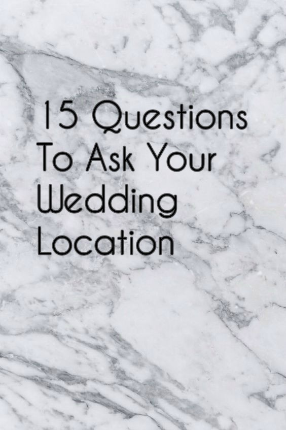 15-questions-to-ask-your-wedding-location