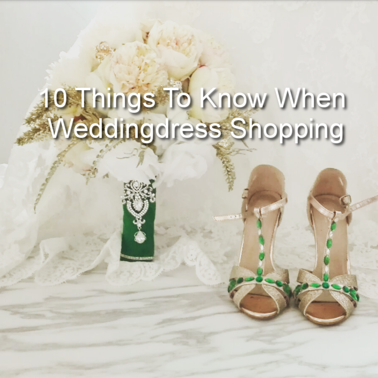 10 Things To Know when weddingdress shopping